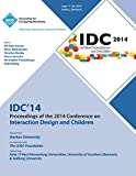 img - for IDC 14 Proceedings of 2014 Conference on Interaction Design and Children book / textbook / text book