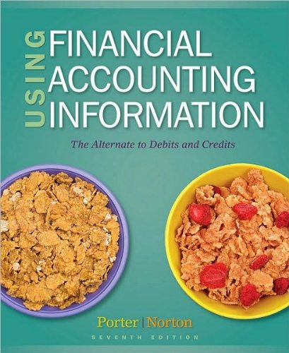 Gary A. Porter, Curtis L. Norton'sUsing Financial Accounting Information: The Alternative to Debits and Credits [Hardcover](2010)
