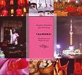 Shanghai: Mondkuchen und Pflaumenregen - Qiu Xiaolong, Susanne Hornfeck