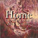 Home (       UNABRIDGED) by Uvi Poznansky, Zeev Kachel Narrated by Kathy Bell Denton
