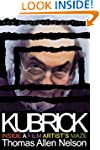 Kubrick, New and Expanded Edition: In...