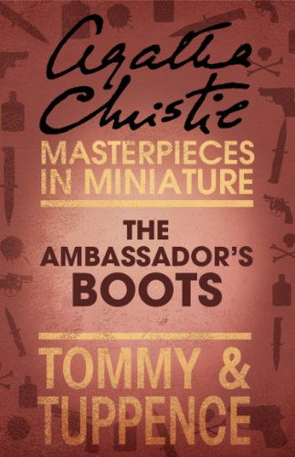 The Ambassador's Boots: An Agatha Christie Short Story