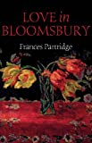 Love in Bloomsbury (1780766904) by Partridge, Frances