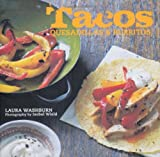 img - for Tacos, Burritos and Quesadillas book / textbook / text book