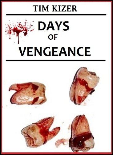 Days of Vengeance (A Horror Novel)