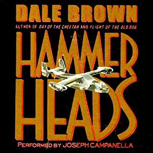 Hammer Heads | [Dale Brown]