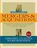 img - for The Complete Guide to Mergers and Acquisitions: Process Tools to Support M&A Integration at Every Level book / textbook / text book