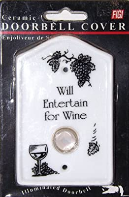 """Will Entertain for Wine"" Illuminated Ceramic Doorbell Cover by Figi"