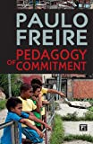 Pedagogy of Commitment (1594519722) by Freire, Paulo