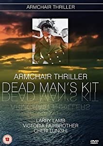 Armchair Thriller - The Missing Episodes - Dead Man's Kit [DVD]