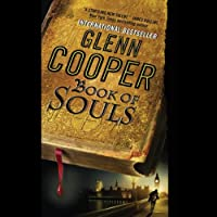 Book of Souls (       UNABRIDGED) by Glenn Cooper Narrated by Mark Boyett