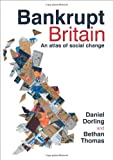 Bankrupt Britain: An Atlas of Social Change