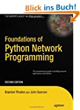 Foundations of Python 3 Network Programming, Second Edition (Books for Professionals by Professionals)
