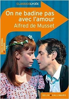 Amazon.com: On ne badine pas avec l'amour d'Alfred de ...