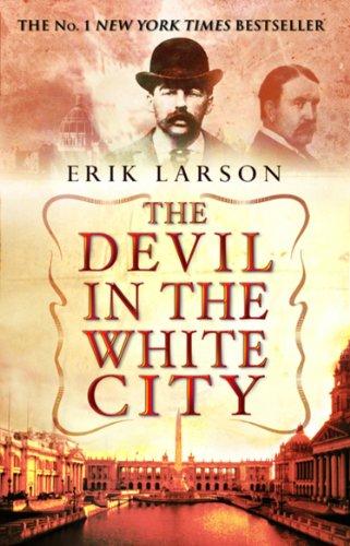 Larson, Erik - The Devil In The White City