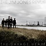 The Savage Heart The Jim Jones Revue