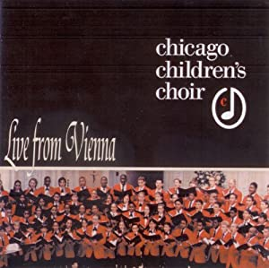 Josephine Lee, John Goodwin, Chicago Childrens' Choir ...