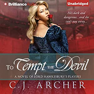 To Tempt the Devil: A Novel of Lord Hawkesbury's, Book 3 | [C. J. Archer]