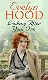 Looking After Your Own Evelyn Hood