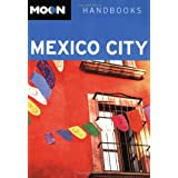 Moon Mexico City (Moon Handbooks) ~ Chris Humphrey