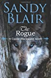 img - for The Rogue (A Castle Blackstone Novel) book / textbook / text book