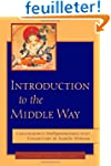 Introduction to the Middle Way: Chand...