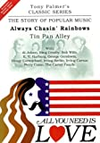 echange, troc Tony PALMER - All You Need Is Love, Volume Six - Always Chasing Rainbows - Tin Pan Alley
