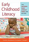 img - for Early Childhood Literacy: The National Early Literacy Panel and Beyond book / textbook / text book