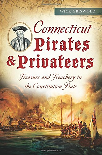 Connecticut Pirates & Privateers: (General)