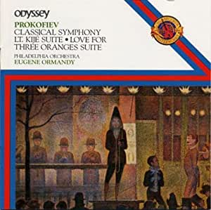 Prokofiev: Classical Symphony, Lieutenant Kijé Suite, Love For Three Oranges Suite