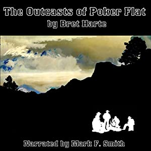 The Outcasts of Poker Flat | [Bret Harte]