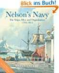 Nelson's Navy: The Ships, Men and Org...
