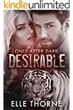 Desirable: BBW Paranormal Shape Shifter Romance (Only After Dark Book 1)