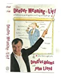 Douglas Adams The Deeper Meaning of Liff: A Dictionary of Things That There Aren't Any Words for Yet, but Ought to Be