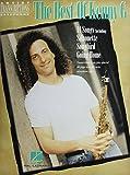 Best of Kenny G: Soprano, Alto, and Tenor Saxophone (Artist Transcriptions) (Artist Transcriptions - Saxophone)