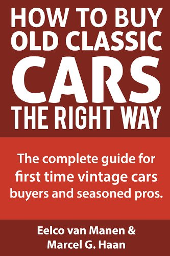 How to buy old classic cars the right way. The complete guide for first time vintage cars buyers and seasoned pros. (Haan Complete compare prices)