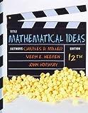img - for Mathematical Ideas   [MATHEMATICAL IDEAS 12/E] [Hardcover] book / textbook / text book