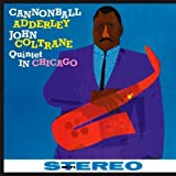echange, troc Cannonball Adderley & John Coltrane - In Chicago