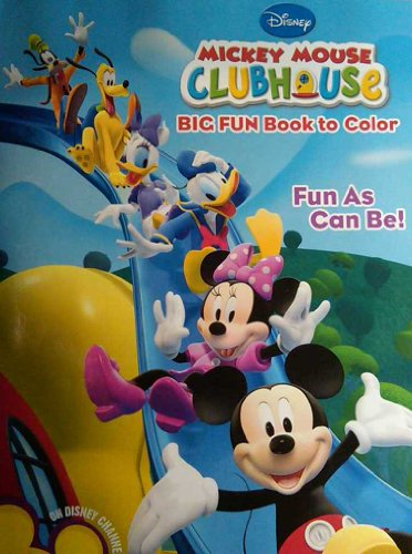 Disney Mickey Mouse Clubhouse Big Fun Book to Color - Fun As Can Be! - 1