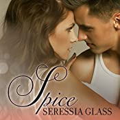 Spice: Sugar and Spice, Book 1 | Seressia Glass