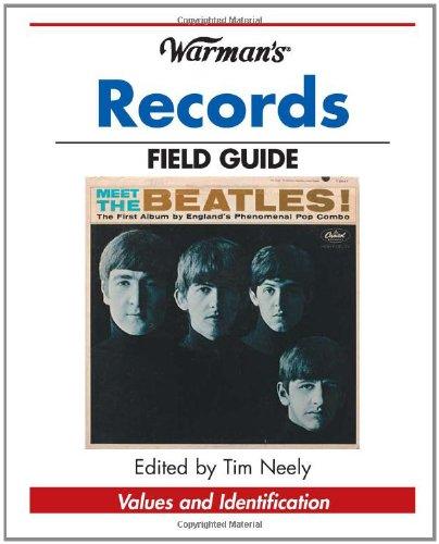 Warman'S Records Field Guide: Values And Identification (Warman'S Field Guide)