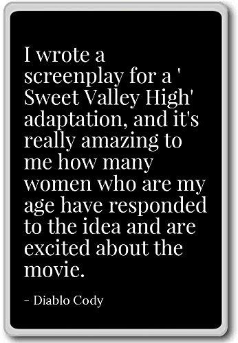 i-wrote-a-screenplay-for-a-sweet-valley-high-diablo-cody-quotes-fridge-magnet-black-calamita-da-frig