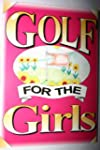 Golf for the Girls