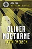 The Sunlight Slayings (Oliver Nocturne)