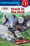 Stuck in the Mud (Thomas & Friends) (Step into Reading) (0375861777) by Corey, Shana