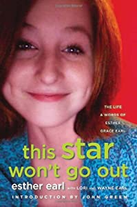 This Star Won't Go Out: The Life and Words of Esther Grace Earl by Dutton Juvenile