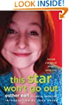 This Star Won't Go Out: The Life and...