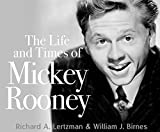 img - for The Life and Times of Mickey Rooney book / textbook / text book