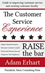 The Customer Service Experience: Guid...