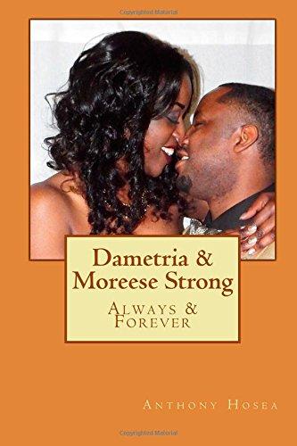 Dametria & Moreese Strong: Always & Forever